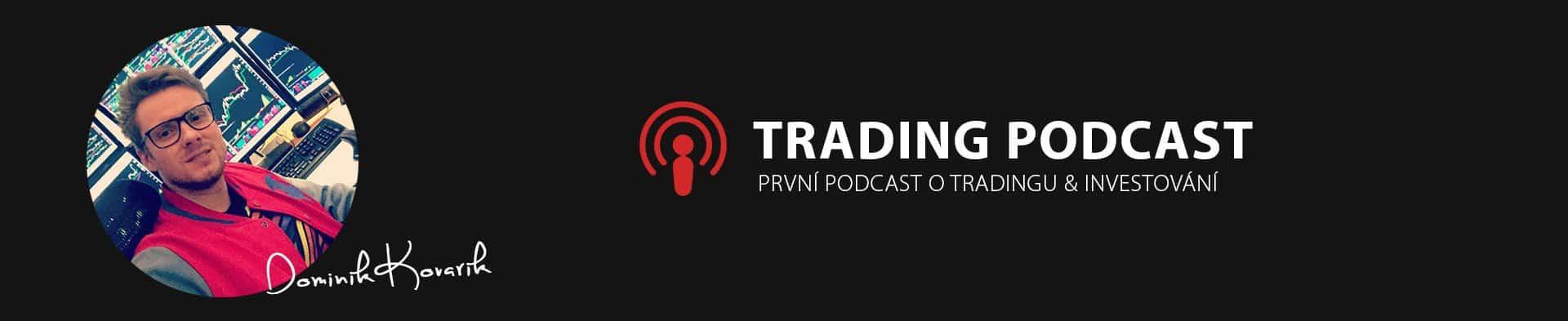 Trading Podcast s Dominikem Kovaříkem