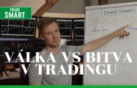 Válka vs Bitva v Tradingu a investování. Jak vyhrát?